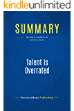 Summary: Talent Is Overrated: Review and Analysis of Colvin's Book