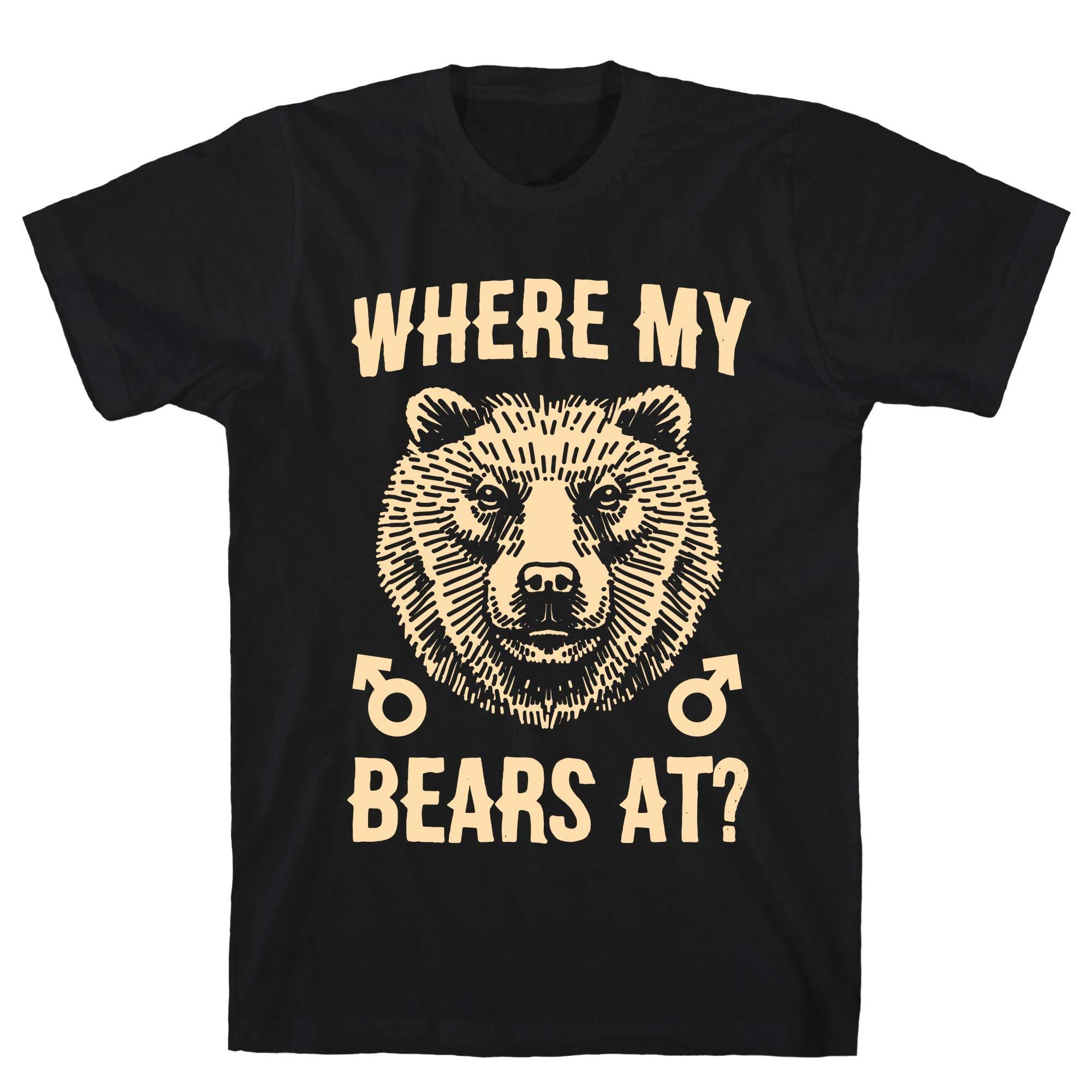 Where My Bears At Black S Ts Shirts