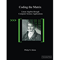 Coding the Matrix: Linear Algebra through Computer Science Applications