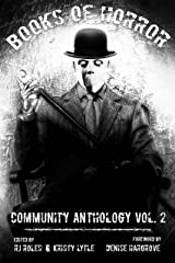 Books of Horror Community Anthology Vol. 2 Kindle Edition