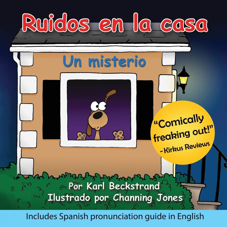 Ruidos en la casa: Un misterio: Volume 1 Misterios para los menores: Amazon.es: Beckstrand, Karl, Jones, Channing: Libros