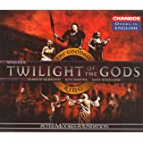 The Twilight of the Gods (Goodall Ring Cycle/Chandos Opera in English)