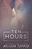 Ten Hours (Ten Hours Duet Book 1)