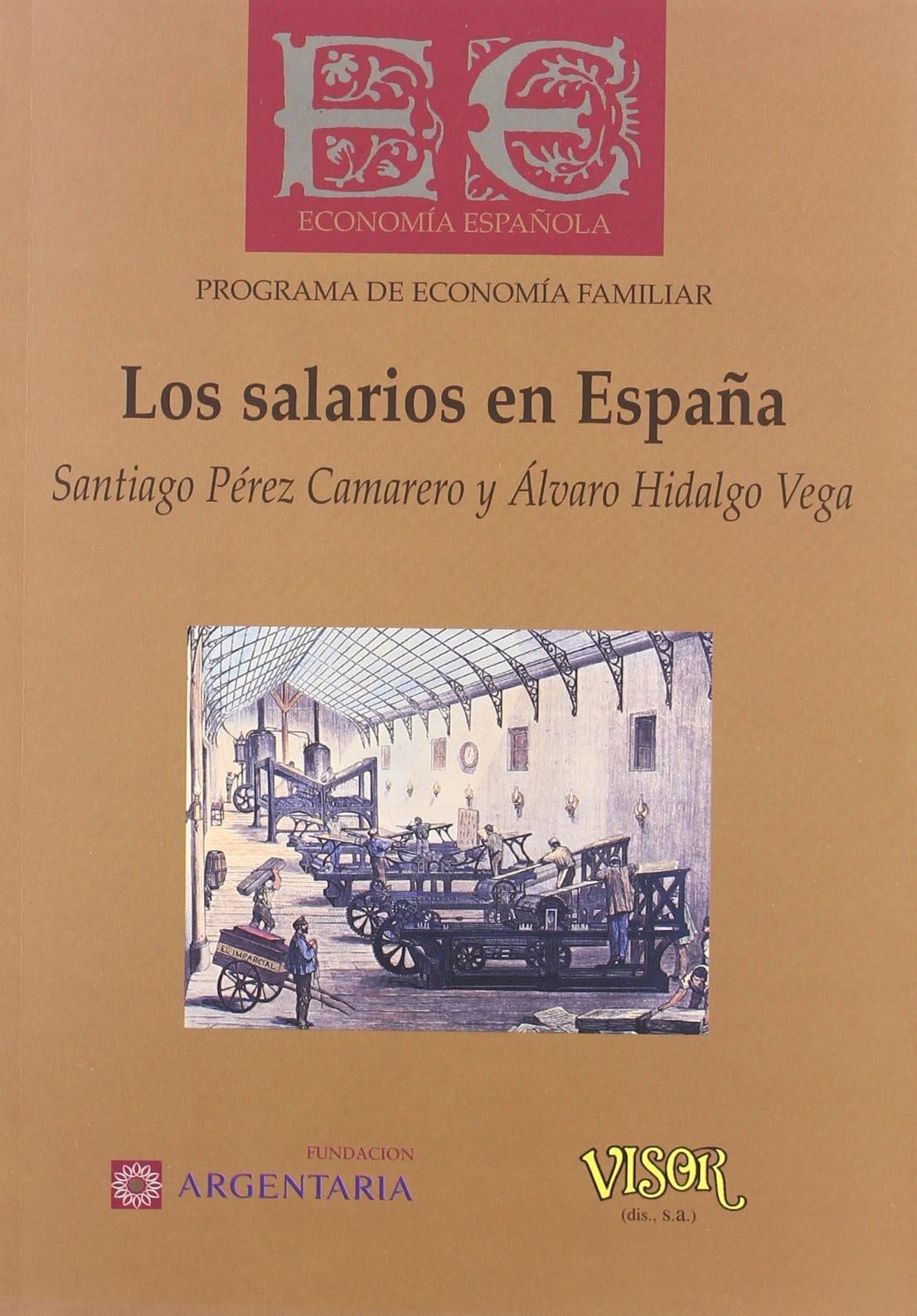 Salarios en España (Colección Economía española): Amazon.es: Pérez Camarero, Santiago: Libros