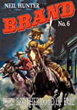 Brotherhood of Evil (A Jason Brand Western Book 6)