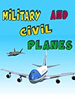 Military and civil planes