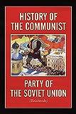 History of the Communist Party of the Soviet Union: (Bolshevik)