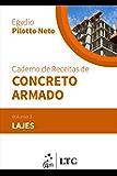 Caderno de Receitas de Concreto Armado - Vol. 3 - Lajes