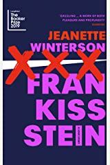Frankissstein: A Love Story Kindle Edition
