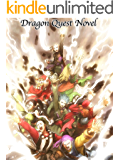 Dragon Quest Novel: LitRPG epic novel