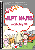 Sugoi Japanese JLPT N4 , N5: Vocabulary 740 (English Edition)