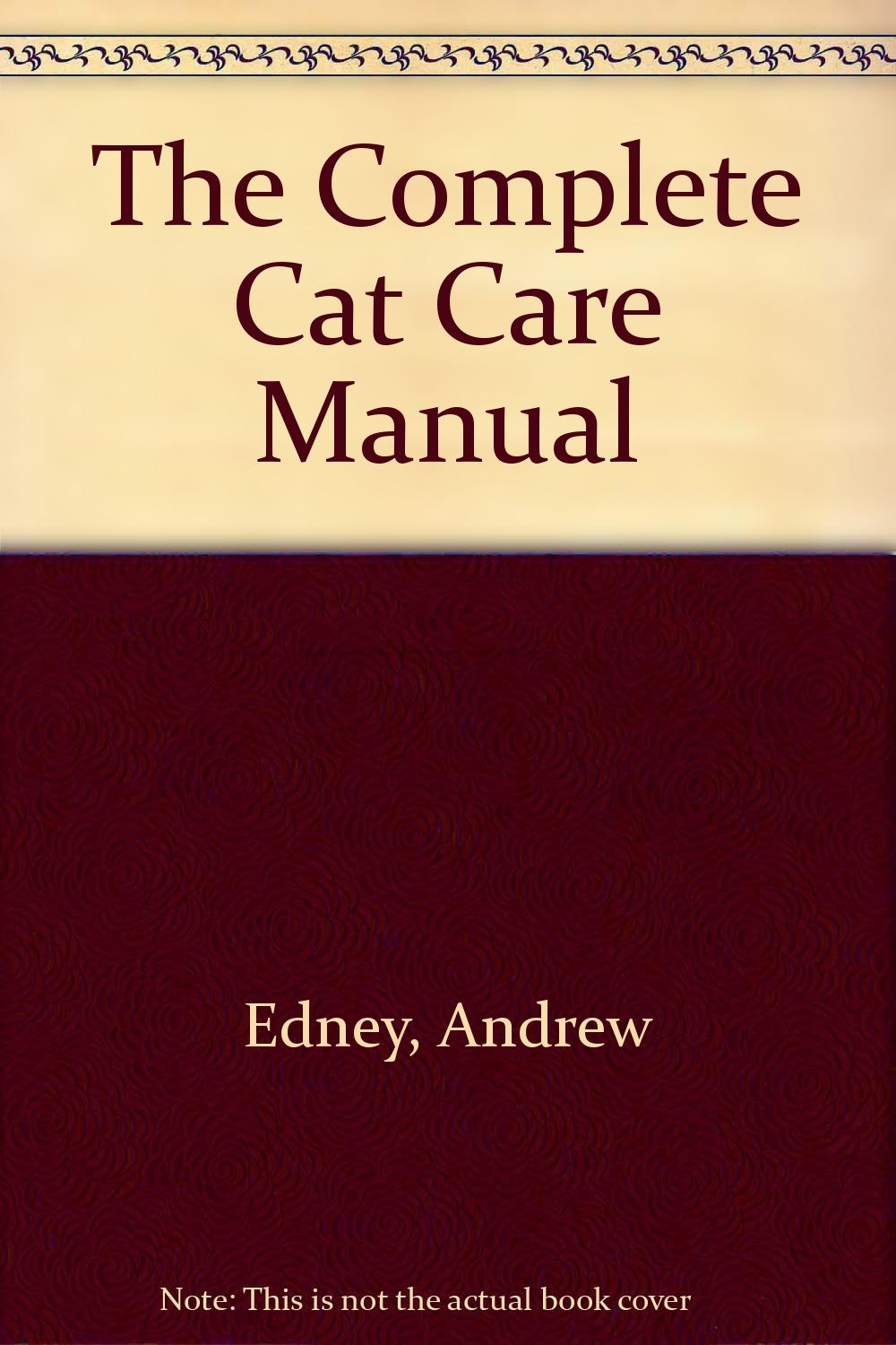 The Complete Cat Care Manual
