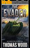 The Evader (Alfie Lewis Thrillers Book 1)