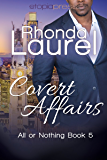 Covert Affairs (All or Nothing Book 5)