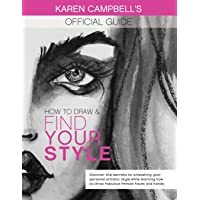 How to Draw and Find Your Style!: Discover the Secret to Unleashing Your Personal Artistic Style While Learning How to…