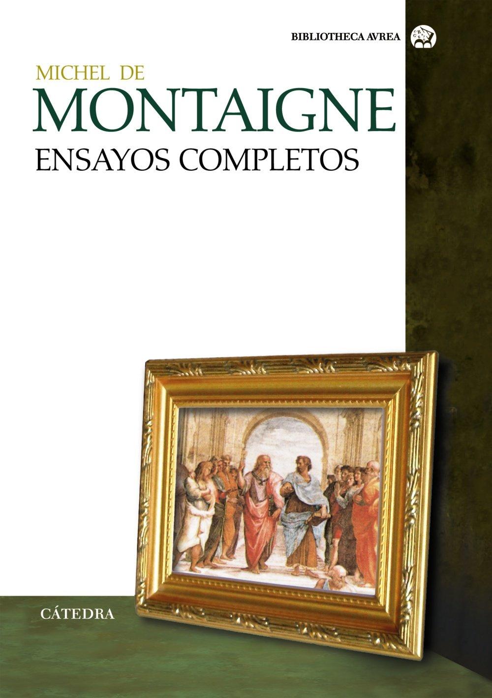 Download Ensayos Completos/ Complete Essays (Biblioteca Avrea) (Spanish Edition) PDF