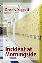Incident at Morningside Kindle Edition