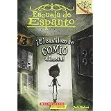 Escuela de Espanto #2: ¡El casillero se comió a Lucía! (The Locker Ate Lucy!): Un libro de la serie Branches (2) (Spanish Edi