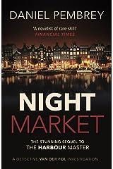 Night Market (Detective Henk van der Pol Book 2) Kindle Edition