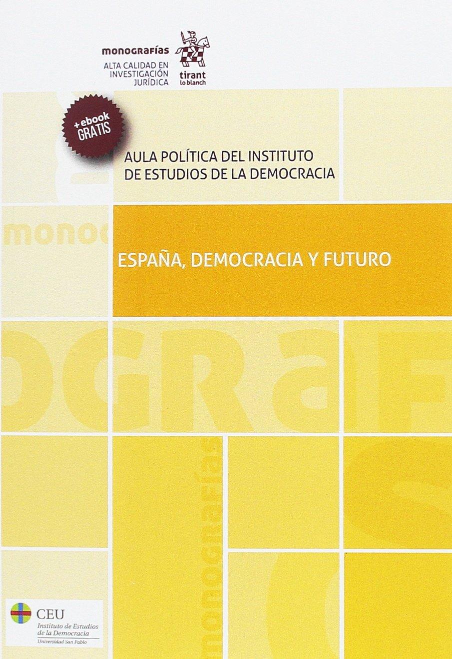 España, Democracia y Futuro (Monografías): Amazon.es: González ...