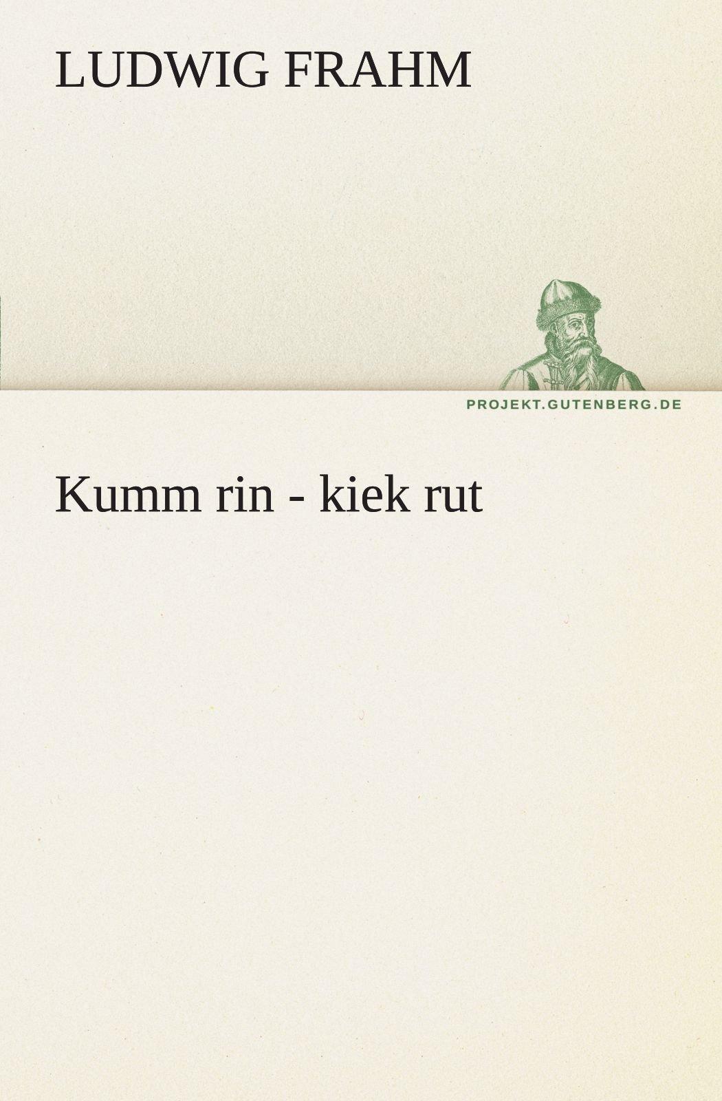 Kumm rin - kiek rut (German Edition)