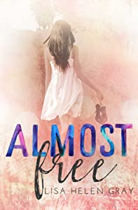 Almost Free (Whithall University Book 3)