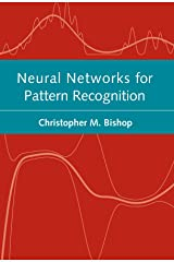 Neural Networks for Pattern Recognition (Advanced Texts in Econometrics (Paperback)) Paperback