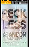Reckless Abandon (Reckless - The Smoky Mountain Trio Book 2)