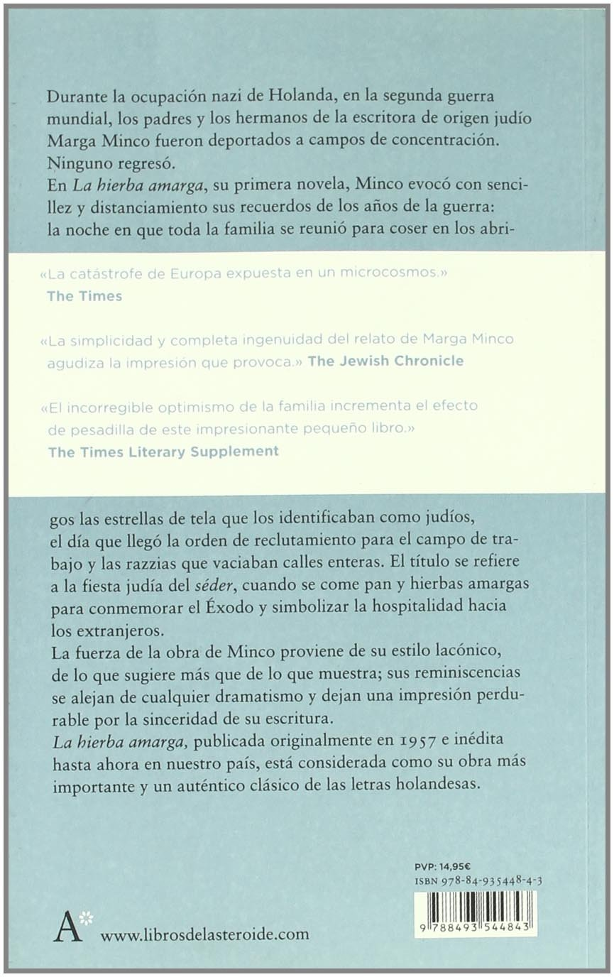 La hierba amarga (Spanish Edition): Marga Minco, Félix Romeo: 9788493544843: Amazon.com: Books