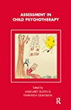 Assessment in Child Psychotherapy (Tavistock Clinic Series)