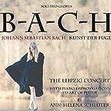 Bach: Kunst der Fuge (The Leipzig Concert)