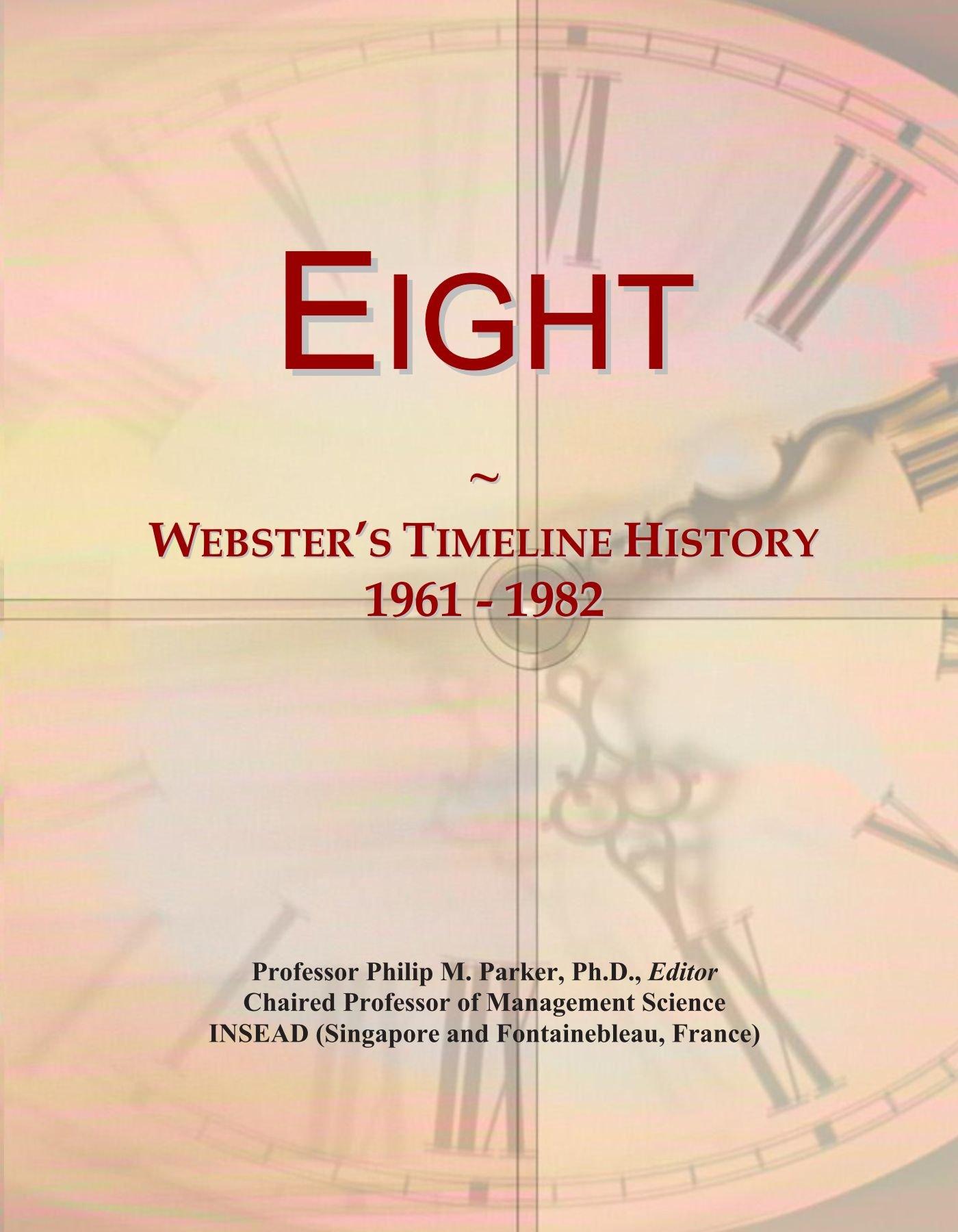 Eight: Webster's Timeline History, 1961 - 1982 ePub fb2 ebook