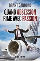 Quand obsession rime avec passion Paperback