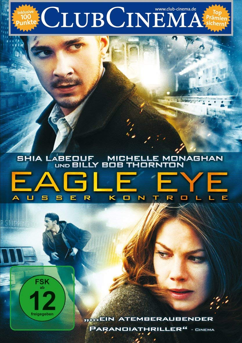 Eagle Eye Auser Kontrolle Amazon De Shia Labeouf Rosario Dawson Michelle Monaghan Billy Bob Thornton Anthony Mackie Ethan Embry Anthony Aziz