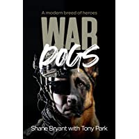 War Dogs: A modern breed of heroes