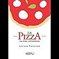 La pizza: Una storia contemporanea (Italian Edition)