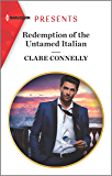 Redemption of the Untamed Italian (Harlequin Presents Book 3792) (English Edition)