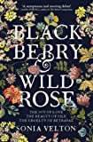 Blackberry and Wild Rose: A gripping and emotional read perfect for autumn nights