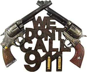 Treasure Gurus New Funny We Don't Call 911 Home Security Warning Sign Gun Front Door/Wall Decor