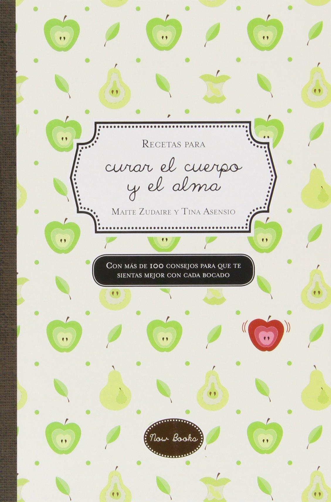 Recetas para curar el cuerpo y el alma (Cocina): Amazon.es: Maite ...