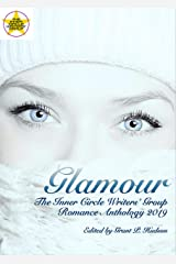 Glamour: The Inner Circle Writers' Group Romance Anthology 2019 Kindle Edition