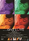 ...and LOVE [DVD]