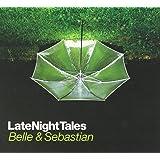 Late Night Tales - Belle & Sebastian