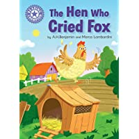 Reading Champion: The Hen Who Cried Fox: Independent Reading Purple 8
