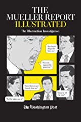 The Mueller Report Illustrated: The Obstruction Investigation Paperback