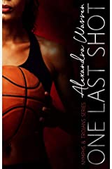 One Last Shot (Nymphs & Trojans Series Book 2) Kindle Edition