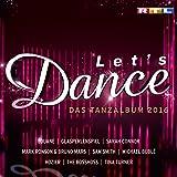 Let's Dance - Das Tanzalbum 2016 [Explicit]