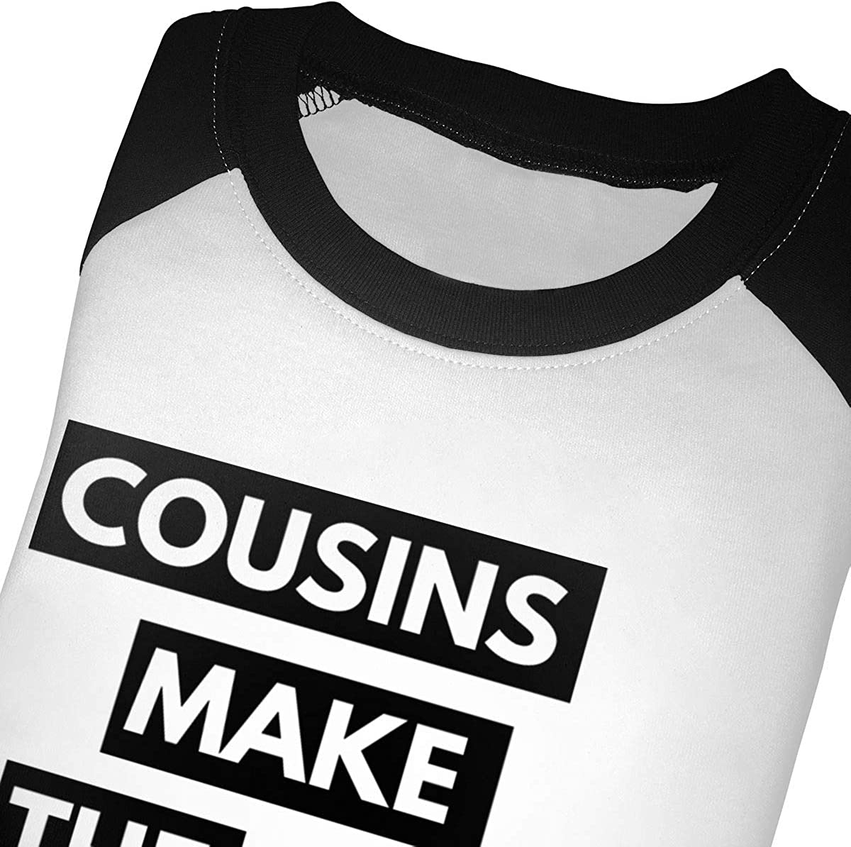 Cousins Make The Best Friends Raglan 3//4 Sleeves Tshirts for Girls Boy
