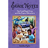 The Good Deed Crew and the Aspen Adventure (Grace Notes)