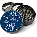 Expression Gifts Grinder_57 5 Piece I Am The God Of Tits And Weed GoT Spice Tobacco Herb Grinder with Pollen/Keef Catcher, X-Large
